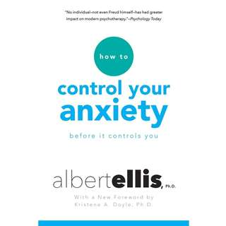 How To Control Your Anxiety Before It Controls You by Albert Ellis - EBOOK