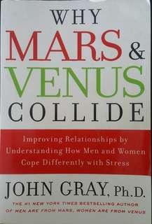 Why MARS and VENUS Collide ( John Gray, Ph.D. )