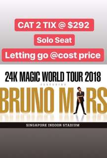 CAT 2 single ticket ORIGINAL PRICE, GREAT VIEW! Bruno Mars live in Singapore MONDAY 7 MAY 2018
