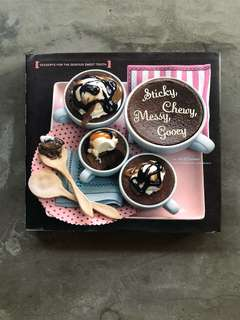 Baking Cookbook; Sticky, Chewy, Messy, Gooey: Desserts by Jill O'Connor