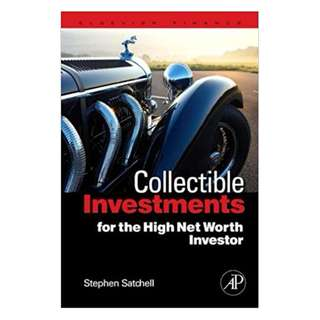 Collectible Investments for the High Net Worth Investor (Quantitative Finance) 1st Edition, Kindle Edition by Stephen Satchell (Editor)