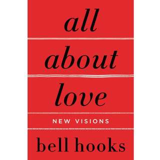 All About Love: New Visions by Bell Hooks - EBOOK