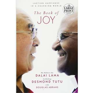 The Book of Joy: Lasting Happiness in a Changing World by Dalai Lama, Desmond Tutu - EBOOK