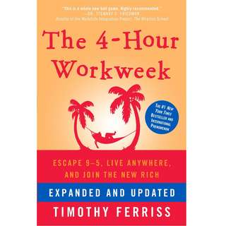 The 4-Hour Workweek: Escape 9-5, Live Anywhere, and Join the New Rich by Timothy Ferriss - EBOOK