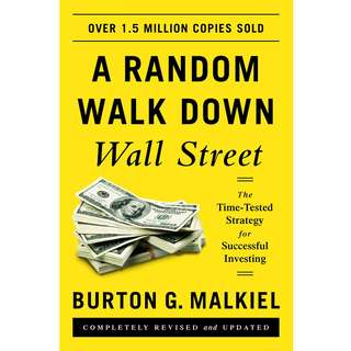 A Random Walk down Wall Street: The Time-tested Strategy for Successful Investing by Burton G. Malkiel - EBOOK