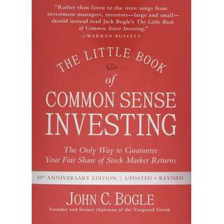 The Little Book of Common Sense Investing: The Only Way to Guarantee Your Fair Share of Stock Market Returns by John C. Bogle - EBOOK