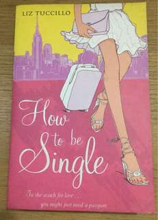 How to be single by Liz Tucillo