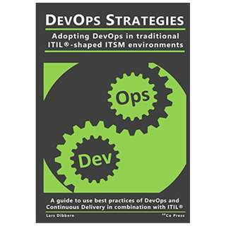 DevOps Strategies: Adopting DevOps in traditional ITIL®-shaped ITSM environments Kindle Edition by Lars Dibbern (Author)