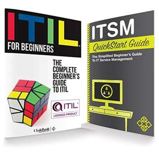 ITIL & ITSM QuickStart Guides: The Simplified Beginner's Guides to ITIL & IT Service Management (ITIL, ITIL Foundation, ITIL, IT Service Management) Kindle Edition by ClydeBank Technology  (Author)