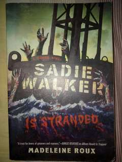 A Zombie Novel: Sadie Walker is stranded