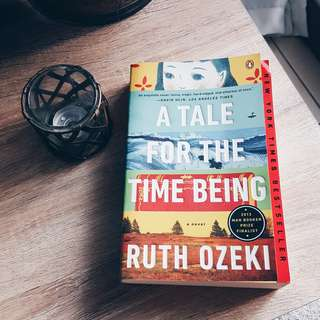 """""""A Tale for the Time Being"""" by Ruth Ozeki"""