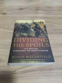Dividing the Spoils by Robin Waterfield