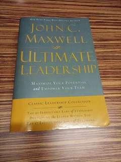 Ultimate Leadership by John C Maxwell