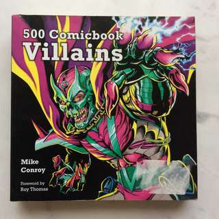 500 Comicbook Villains by Mike Conroy