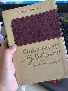 Come Away my Beloved Daily Devotional by  Frances J. roberts