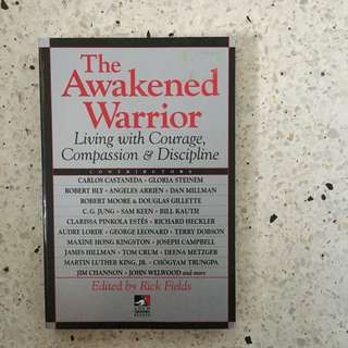 The Awakened Warrior