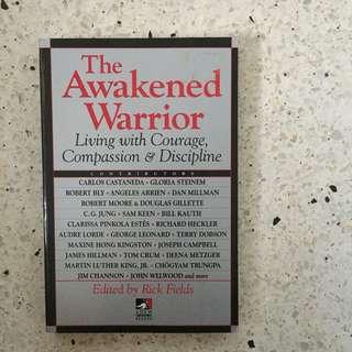 The Awakened Warrior