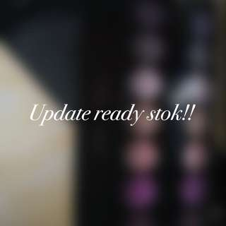 Update ready stok!