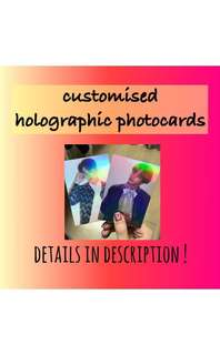 Customisable Holographic Photocards