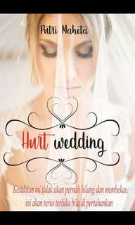 Ebook : Hurt Wedding - Putri Maheta