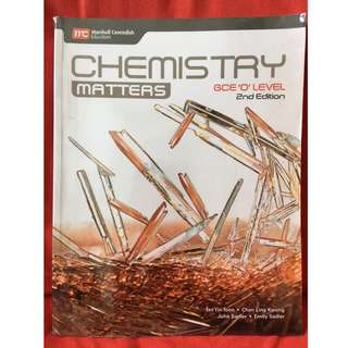 Chemistry Matters. GCE O Level. 2nd Edition