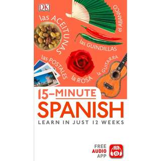 15 Minute Spanish Revised, Bilingual Edition