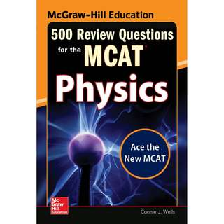 500 Review Questions for the MCAT Physics 2nd Edition