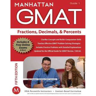 GMAT Strategy Guide, 5th Edition Fractions, Decimals, Percents