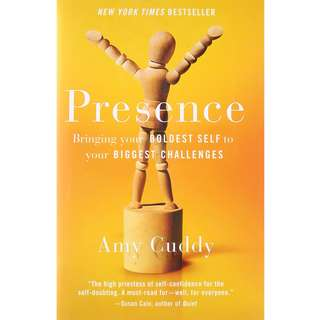 Presence: Bringing Your Boldest Self to Your Biggest Challenges by Amy Cuddy - EBOOK