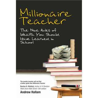 Millionaire Teacher The Nine Rules of Wealth You Should Have Learned in School
