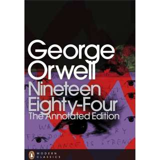 Nineteen Eighty Four The Annotated Edition