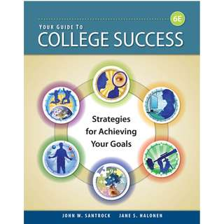 Your Guide to College Success Strategies for Achieving Your Goals Sixth Edition