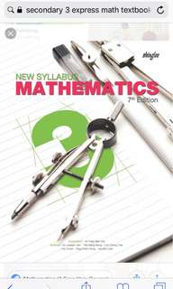 New Syllabus Mathematics 7th Edition Secondary 3 Shinglee