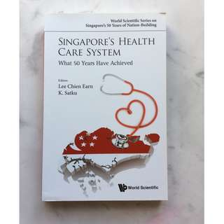 Singapore's Health Care System by Lee Chien Earn and K. Satku