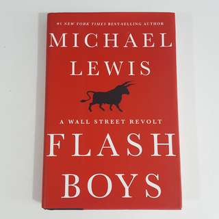 Flash Boys: A Wall Street Revolt by Michael Lewis [Hardcover]