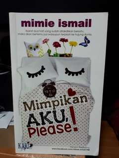 Malay Novel - Mimpikan Aku Please