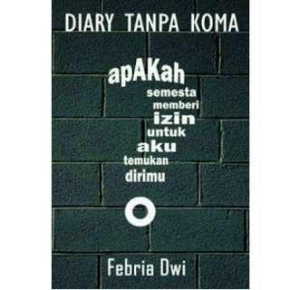 Ebook Diary Tanpa Koma - Febria Dwi
