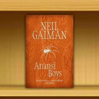BN - Anansi Boys : Winner of the British Fantasy Award 2006 By Neil Gaiman