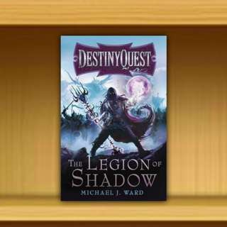 BN - The Legion of Shadow : DestinyQuest Book 1 By Michael J. Ward