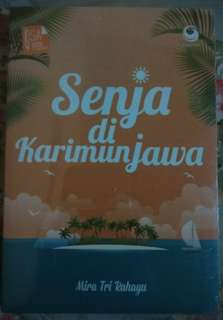 Novel Senja di Karimunjawa by Mira Tri Rahayu