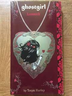 Ghostgirl: Lovesick by Tonya Hurley