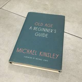 Old Age A Beginner's Guide