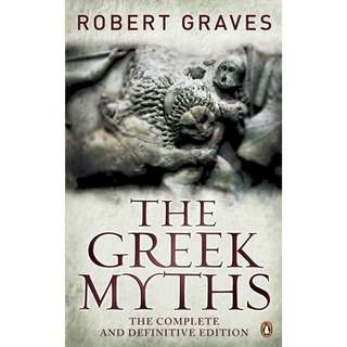 The Greek Myths: The Complete and Definitive Edition by Robert Graves