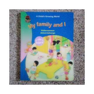 A Child's Growing World - My Family and I - Kebersamaan Keluarga
