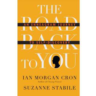 The Road Back to You: An Enneagram Journey to Self-Discovery by Ian Morgan Cron, Suzanne Stabile - EBOOK