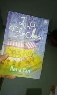 Novel Ilana tan In a Blue Moon #freeongkir #diskonnih