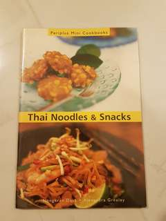Thai Noodles & Snacks Cook Book