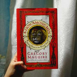 A Lion Among Men by Gregory Maguire (hardbound)