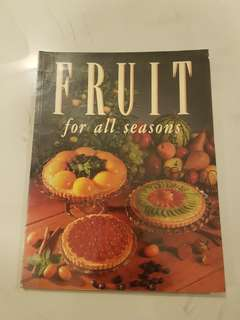 Fruit for All Seasons Cook Book