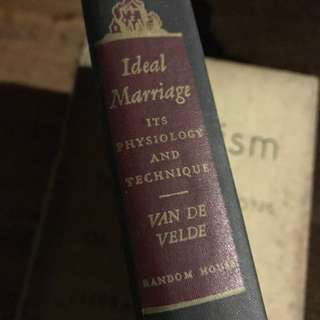 Ideal Marriage: Its Physiology and Technique -Van den Velde